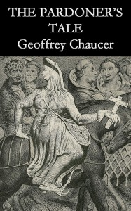 the theme of death in the pardoners tale by geoffrey chaucer 2011-the pardoner's tale  the pardoner's tale from the canterbury tales geoffrey chaucer  there came a privy thief, they call him death,.